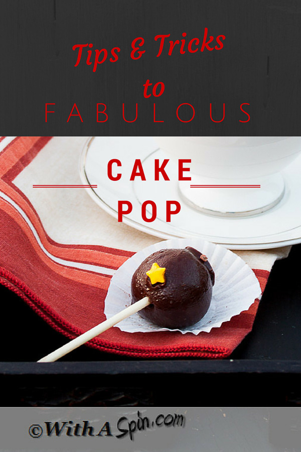 Cake Pop tips tricks | www.withaspin.com